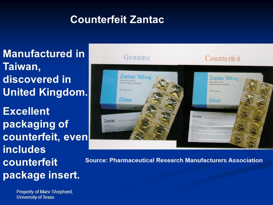 Property of Marv Shepherd, University of Texas Counterfeit Zantac Manufactured in Taiwan, discovered in United Kingdom. Excellent packaging of counter