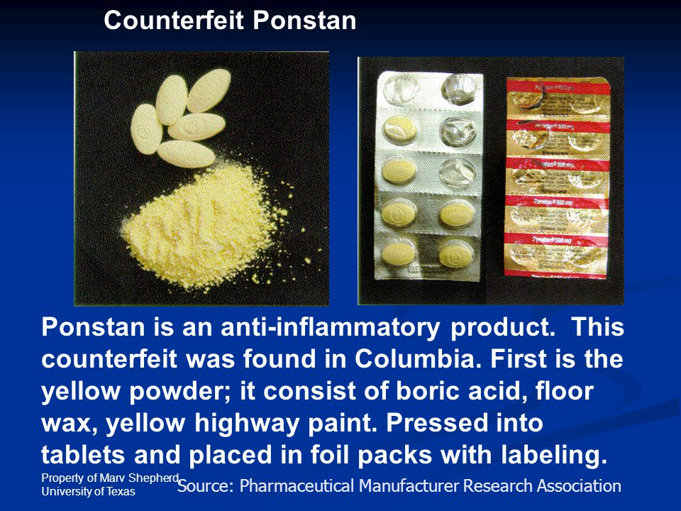Property of Marv Shepherd, University of Texas Ponstan is an anti-inflammatory product.