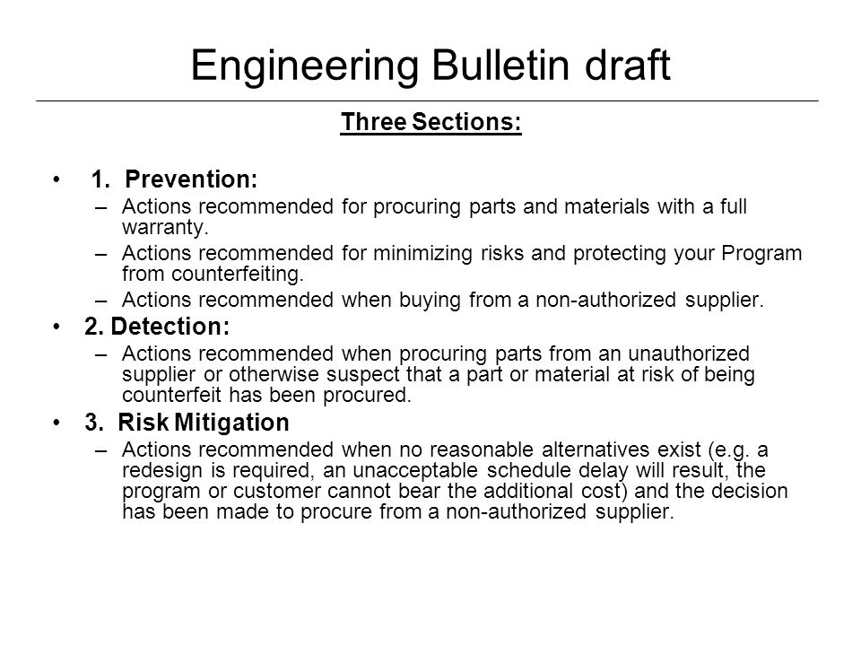 Engineering Bulletin draft Three Sections: 1.
