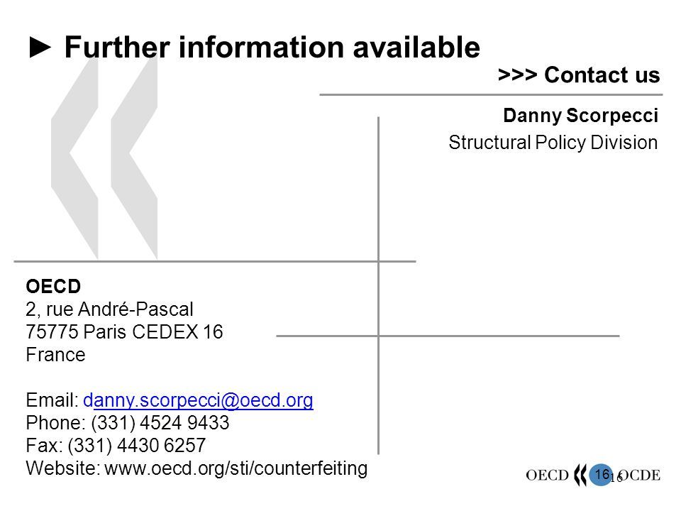 16 Danny Scorpecci Structural Policy Division ► Further information available >>> Contact us OECD 2, rue André-Pascal 75775 Paris CEDEX 16 France Emai