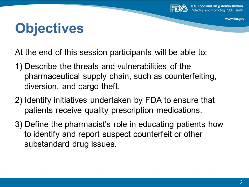 3 Agenda Overview of Pharmaceutical Supply Chain Supply Chain Risks –Counterfeit Drugs –Diverted Drugs –Cargo Theft –Internet Pharmacies Current FDA action –Office of Drug Security, Integrity, and Recalls –Response to Counterfeit Avastin and Altuzan Incidents –Operation Pangea IV Pharmacist's Role
