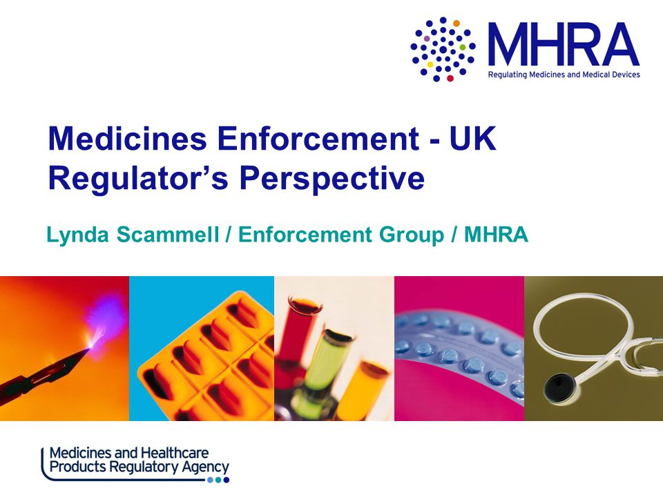 Enforcement and Intelligence Group Responsible for enforcing medicines legislation in England and does so in Scotland and Wales on behalf of the Scottish Parliament and Welsh Assembly Powers under Human Medicines Regulations 2012 – maximum sentence two years and/or unlimited fine Use Crown Prosecution Service solicitors Powers available to MHRA enforcement officers: -Investigation and prosecution -Entry to commercial premises/ private dwellings -Inspection (search), seizure MHRA has surveillance powers under RIPA 2000 MHRA pursues Proceeds of Crime under POCA 2002 MHRA will use most appropriate offence available in addition to Medicines Act, typically Trade Marks Act, Fraud Act and POCA.