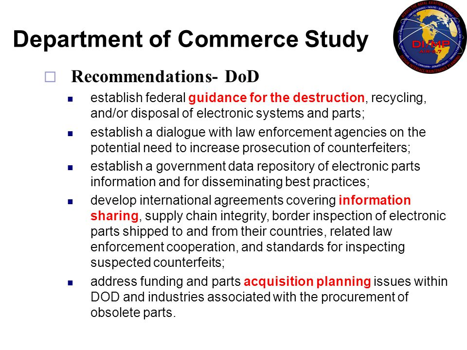  Recommendations- DoD establish federal guidance for the destruction, recycling, and/or disposal of electronic systems and parts; establish a dialogu