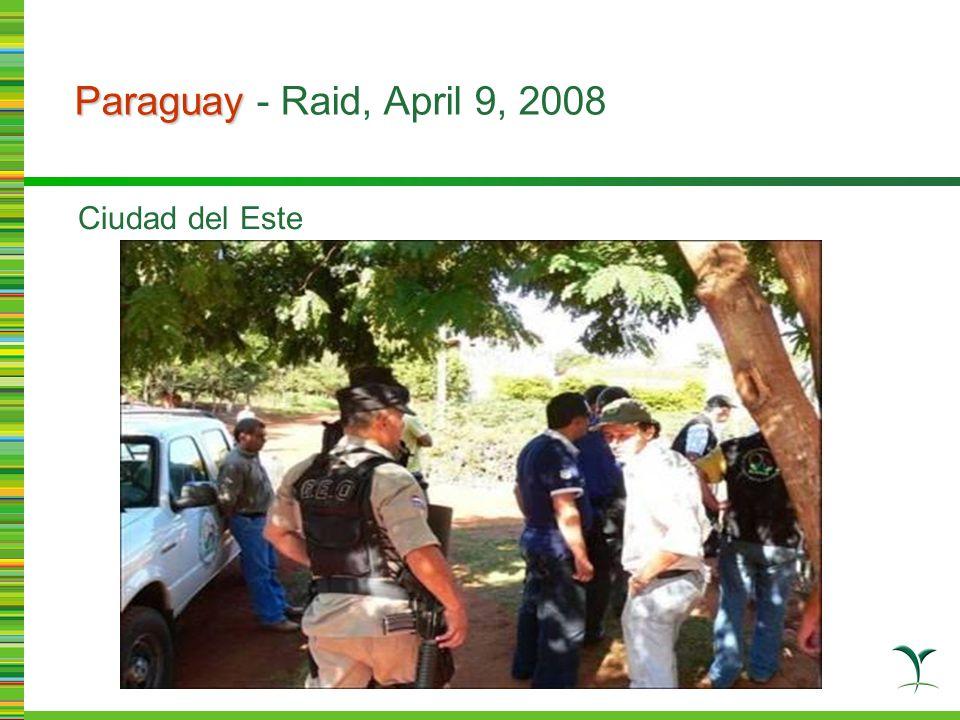 Paraguay Paraguay - Raid, April 9, 2008 Ciudad del Este