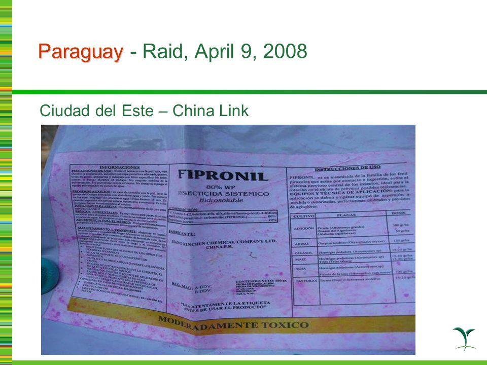 Paraguay Paraguay - Raid, April 9, 2008 Ciudad del Este – China Link