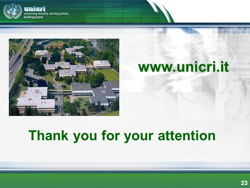 www.unicri.it Thank you for your attention 23