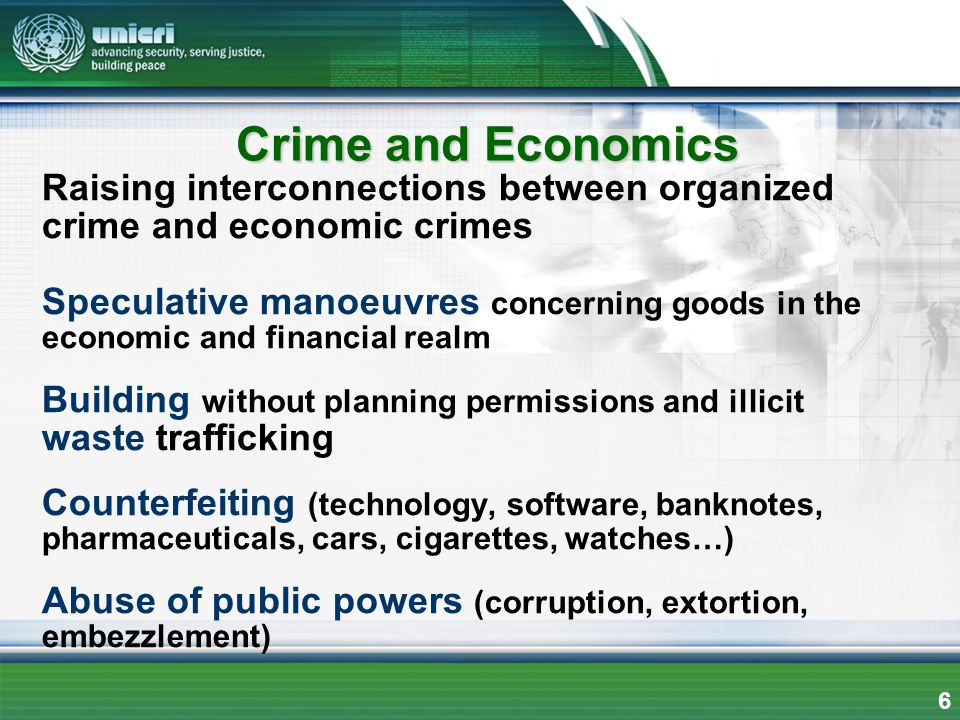 Raising interconnections between organized crime and economic crimes Speculative manoeuvres concerning goods in the economic and financial realm Build