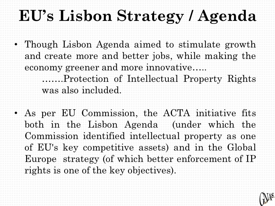EU's Lisbon Strategy / Agenda Though Lisbon Agenda aimed to stimulate growth and create more and better jobs, while making the economy greener and more innovative…..
