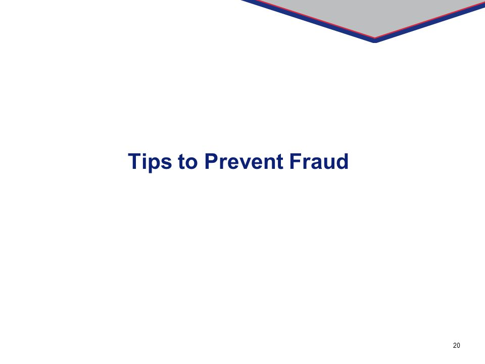 20 Tips to Prevent Fraud