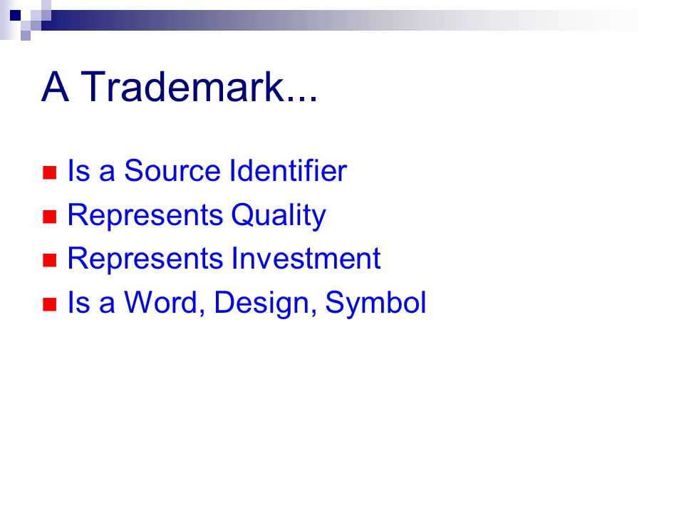A Trademark...