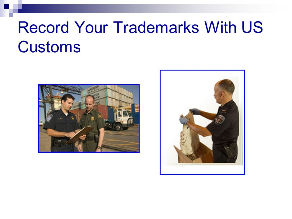Record Your Trademarks With US Customs
