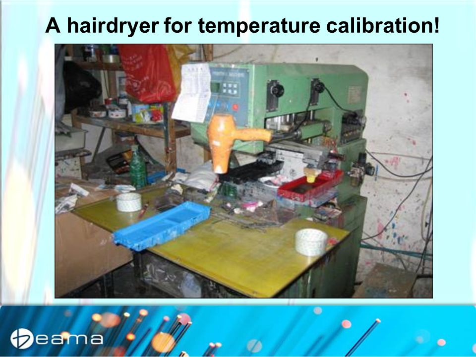 C A hairdryer for temperature calibration!