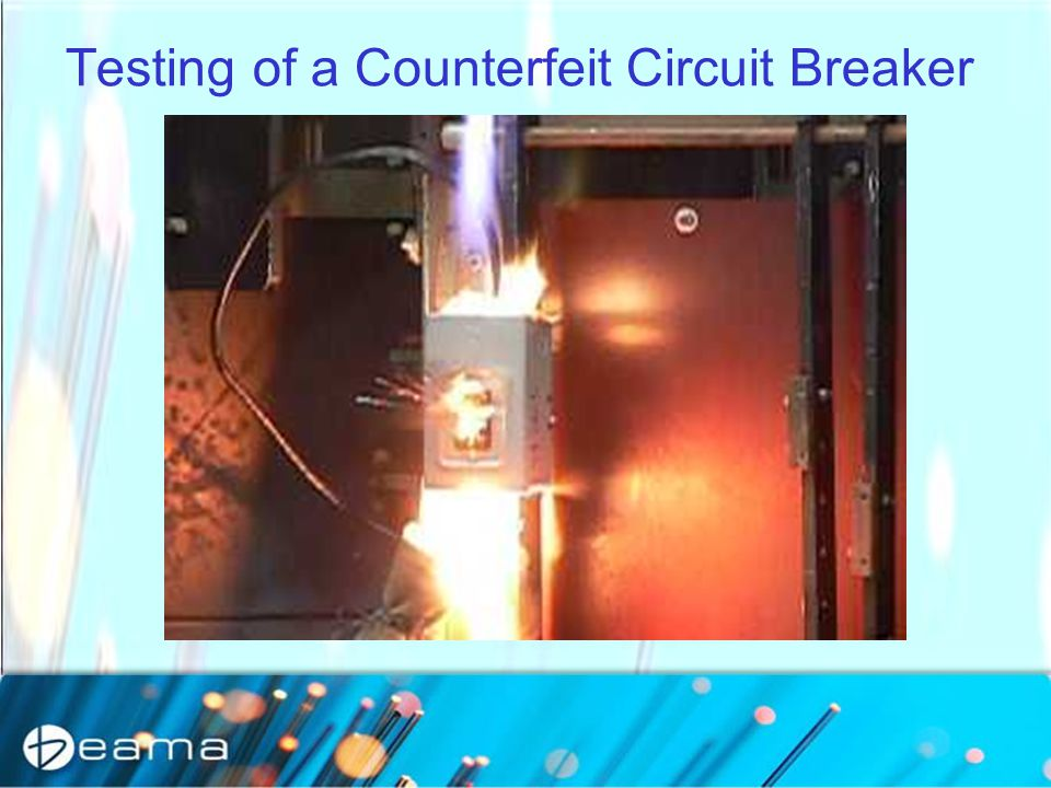 Testing of a Counterfeit Circuit Breaker