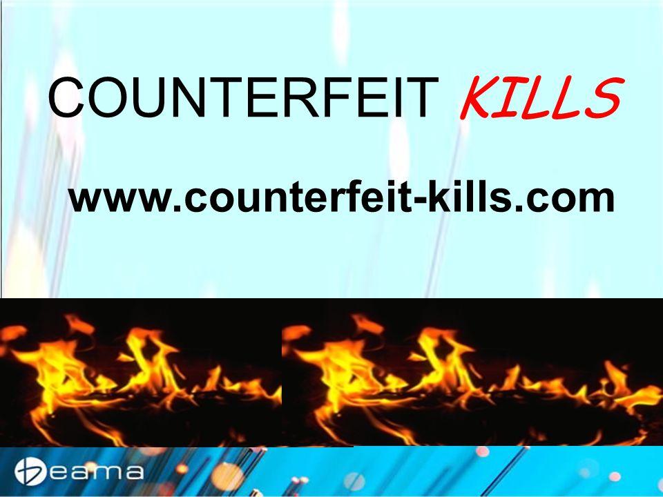 COUNTERFEIT KILLS www.counterfeit-kills.com