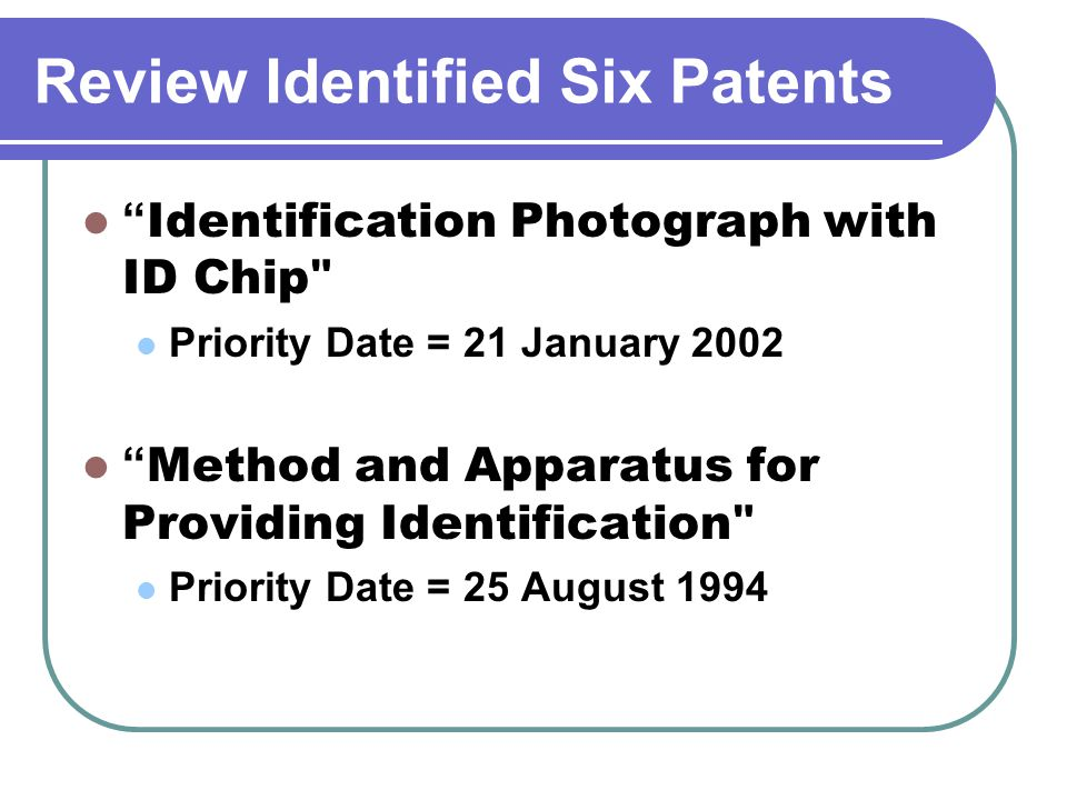 Device for Controlling an Identity Document or the Like – Priority Date 2 August 2000 CLAIM 1 : an apparatus used to inspect an identity document (such as a identity card or passport); the identity document has at least one transponder (Contactless [RF] chip) and code (e.g.