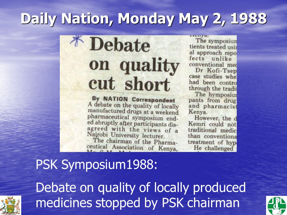 Daily Nation, Monday May 2, 1988 PSK Symposium1988: Debate on quality of locally produced medicines stopped by PSK chairman