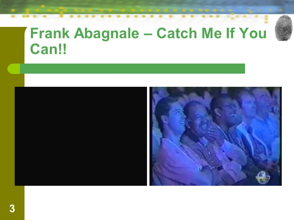 Frank Abagnale – Catch Me If You Can!! 3