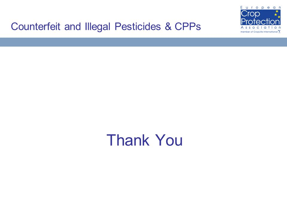Counterfeit and Illegal Pesticides & CPPs Thank You