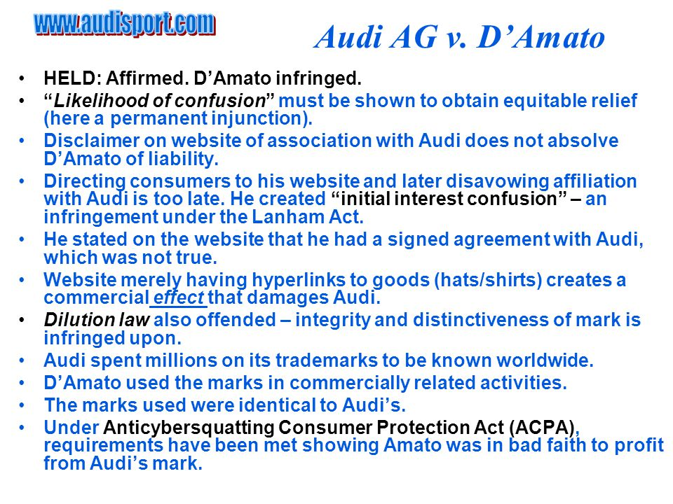 Audi AG v. D'Amato HELD: Affirmed. D'Amato infringed.