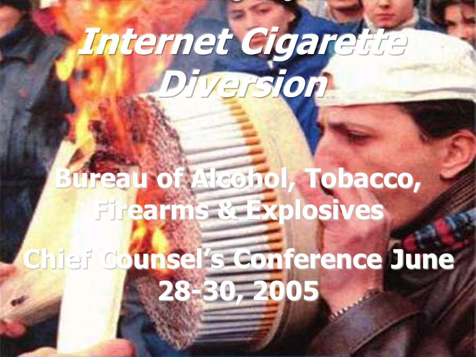 Bureau of Alcohol, Tobacco, Firearms & Explosives Chief Counsel's Conference June 28-30, 2005
