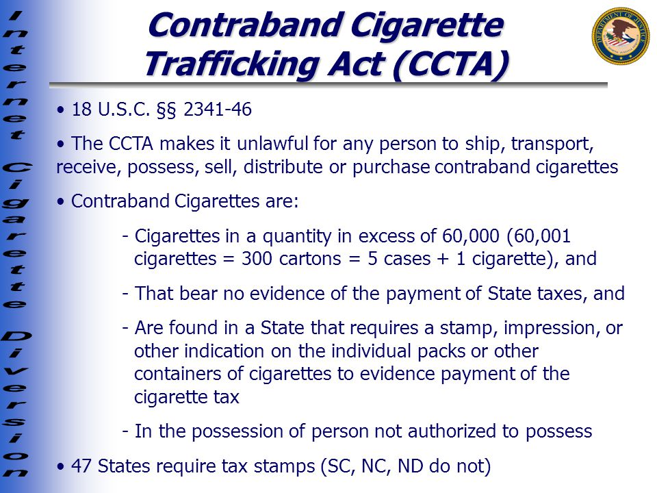 Contraband Cigarette Trafficking Act (CCTA) 18 U.S.C.