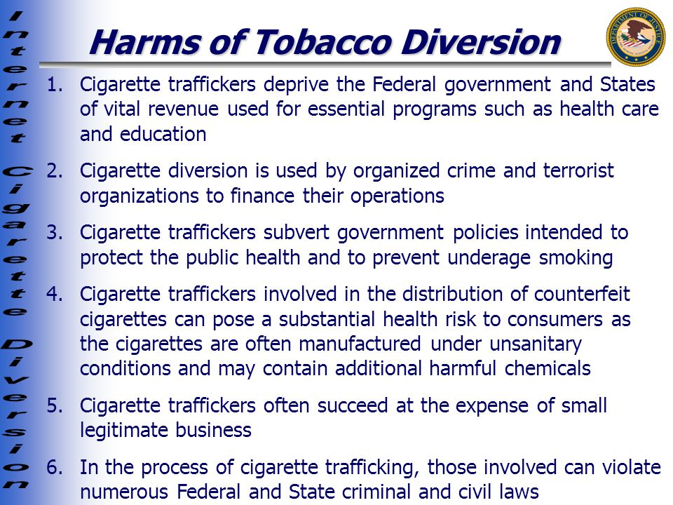 Harms of Tobacco Diversion 1.