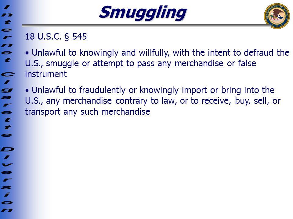 Smuggling 18 U.S.C.