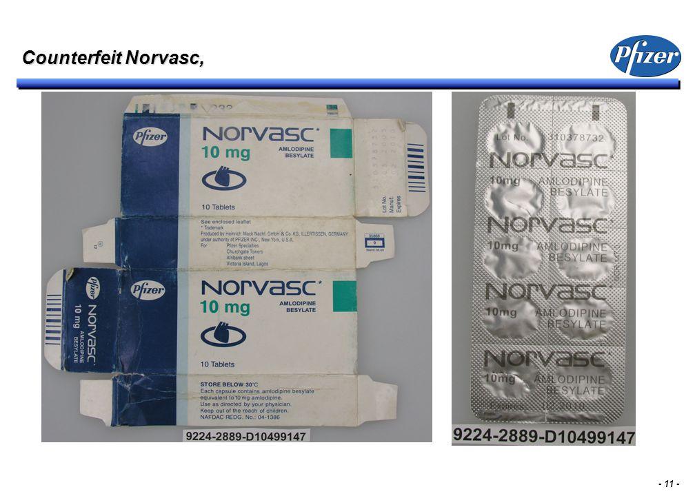 - 11 - Counterfeit Norvasc,