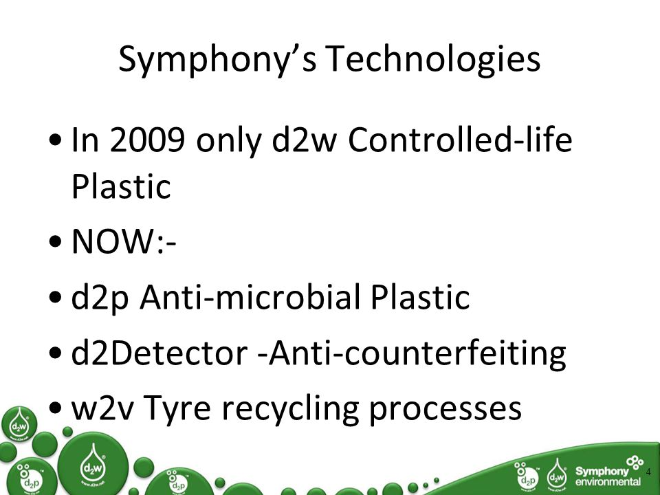 D2p Ant-microbial protecting health Adding d 2 p to your product or packaging provides it with antimicrobial performance This means that any harmful bacteria or fungi that come into contact with your product or packaging will not be passed on through human contact The bacteria will be killed off within a short time period So not only is your product good for its original purpose but it also has the added value of helping to protect human health and to preserve food This is your opportunity to be an innovator and use d 2 p to your advantage Adding Value