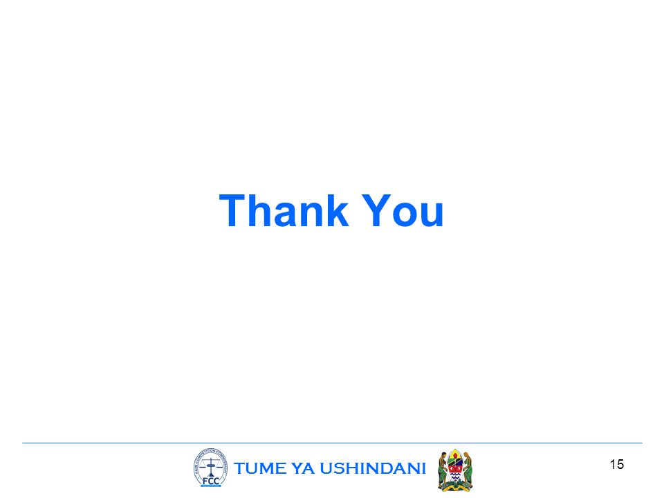 TUME YA USHINDANI 15 Thank You