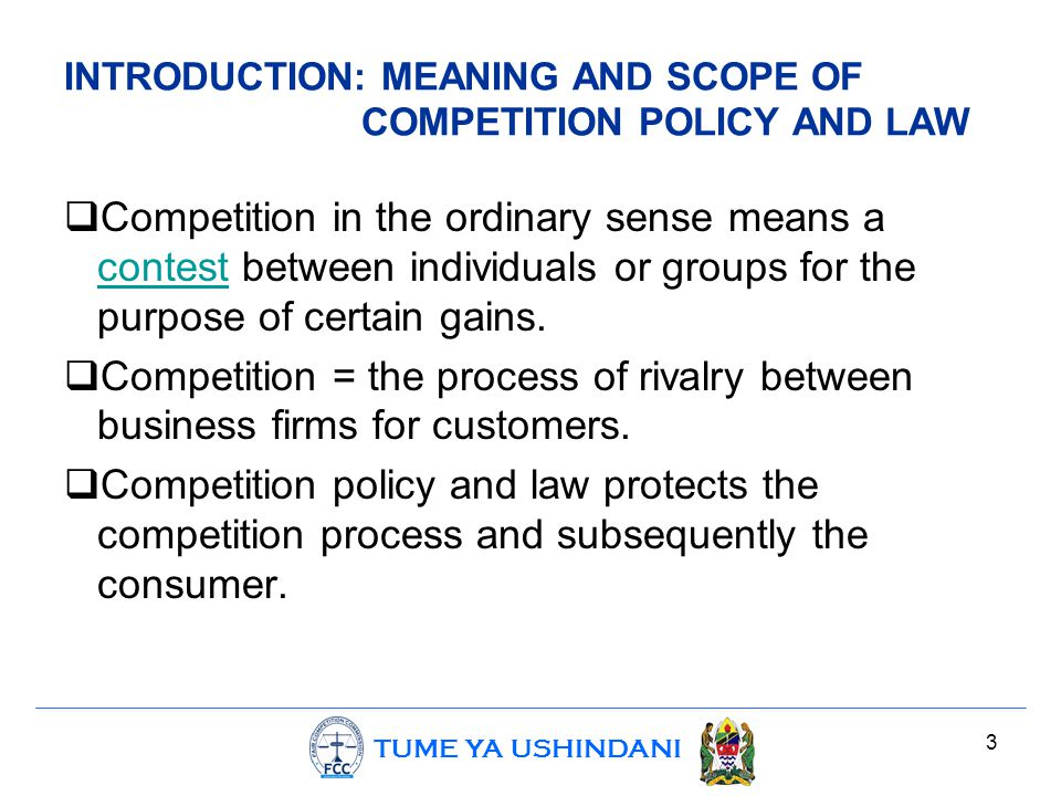 TUME YA USHINDANI Conclusion The attendant benefits of effective implementation of competition include:-  Increased consumer welfare, as consumers are able to purchase goods and services at affordable prices.