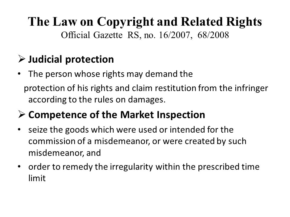 The Law on Copyright and Related Rights Official Gazette RS, no.
