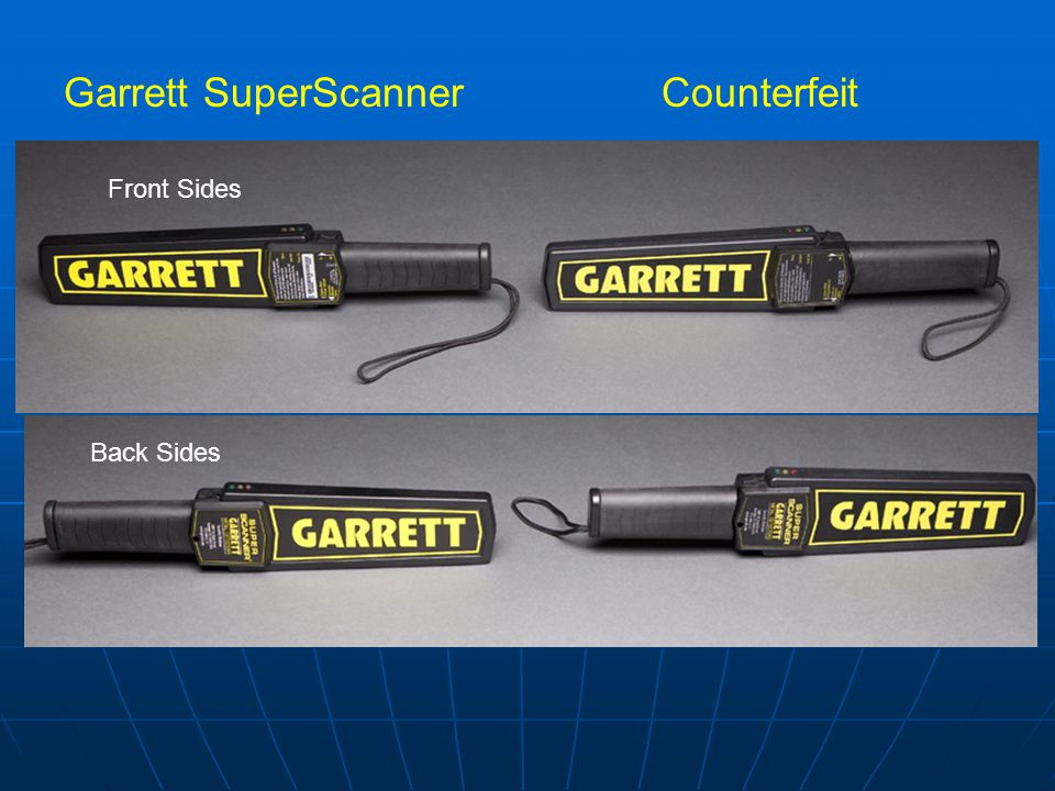 Garrett SuperScannerCounterfeit Front Sides Back Sides