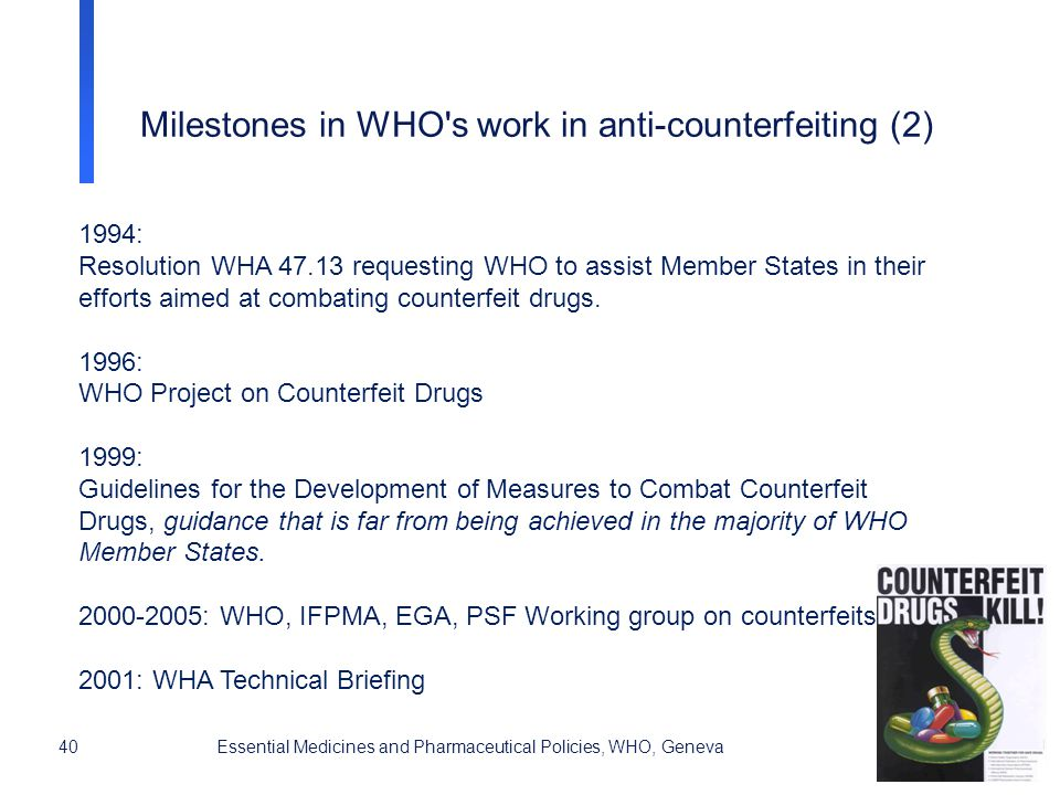 40Essential Medicines and Pharmaceutical Policies, WHO, Geneva 1994: Resolution WHA 47.13 requesting WHO to assist Member States in their efforts aime