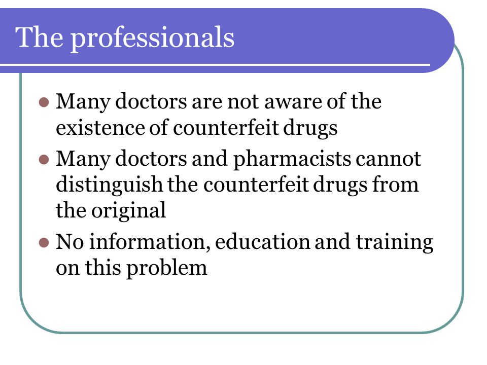 Why is there an increase in poor quality drugs.