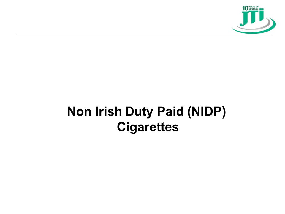 Non Irish Duty Paid (NIDP) Cigarettes