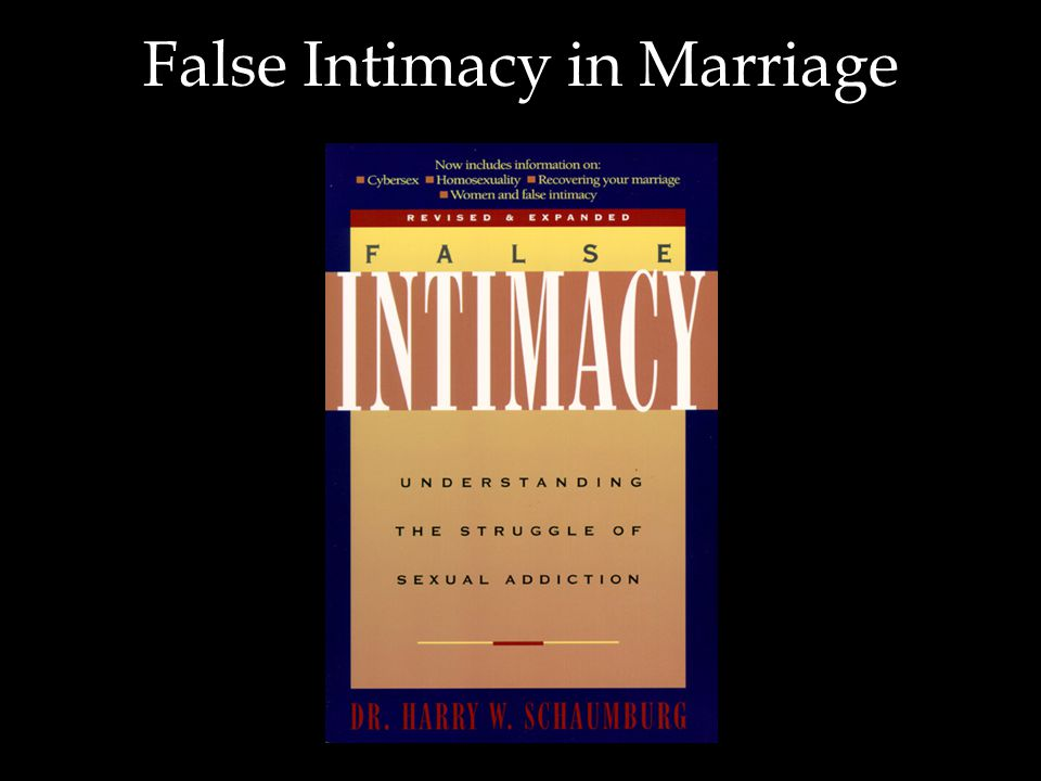 False Intimacy in Marriage