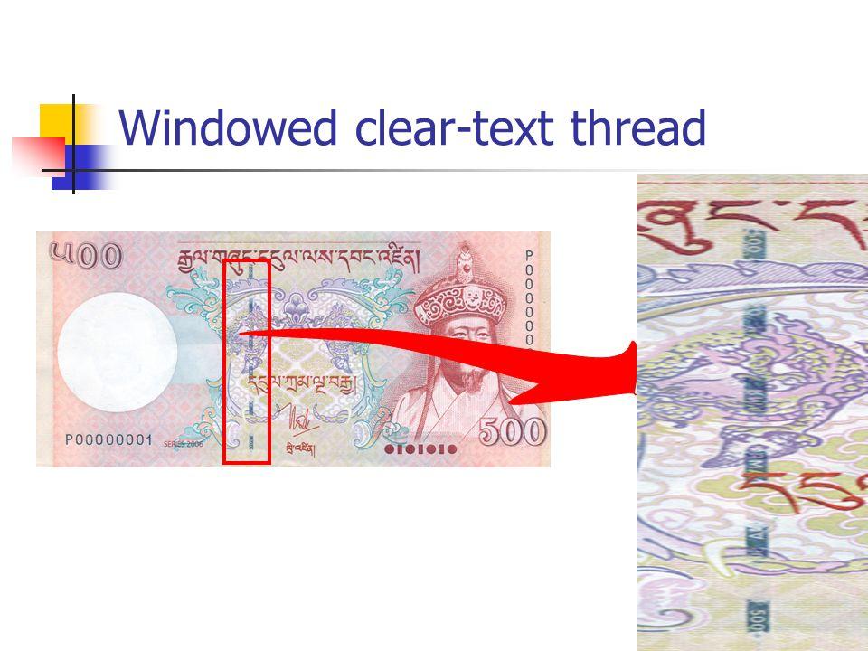 Windowed clear-text thread