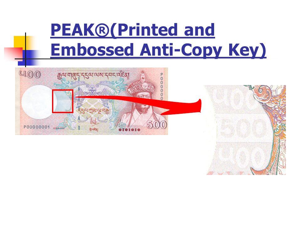 PEAK®(Printed and Embossed Anti-Copy Key)