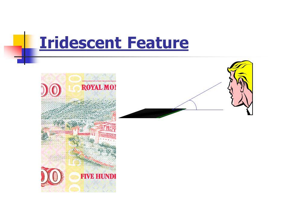 Iridescent Feature