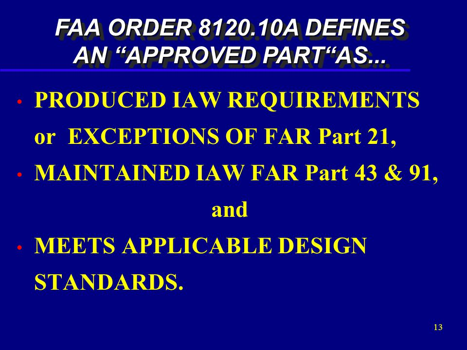 """12 What is an """"APPROVED PART"""" ?"""