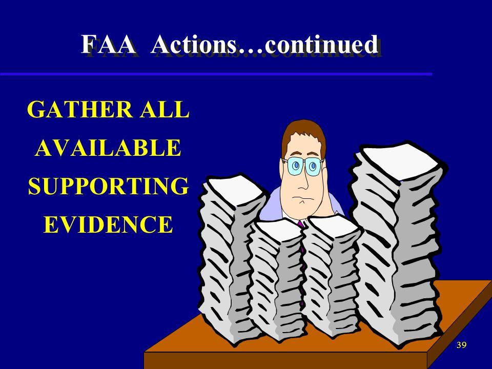 38 WHO INVESTIGATES WHEN SUPS ARE REPORTED.