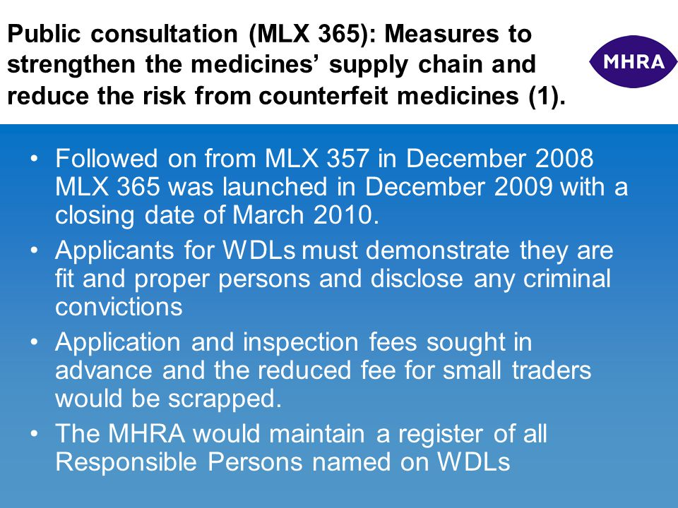 Public consultation (MLX 365): Measures to strengthen the medicines' supply chain and reduce the risk from counterfeit medicines (1). Followed on from