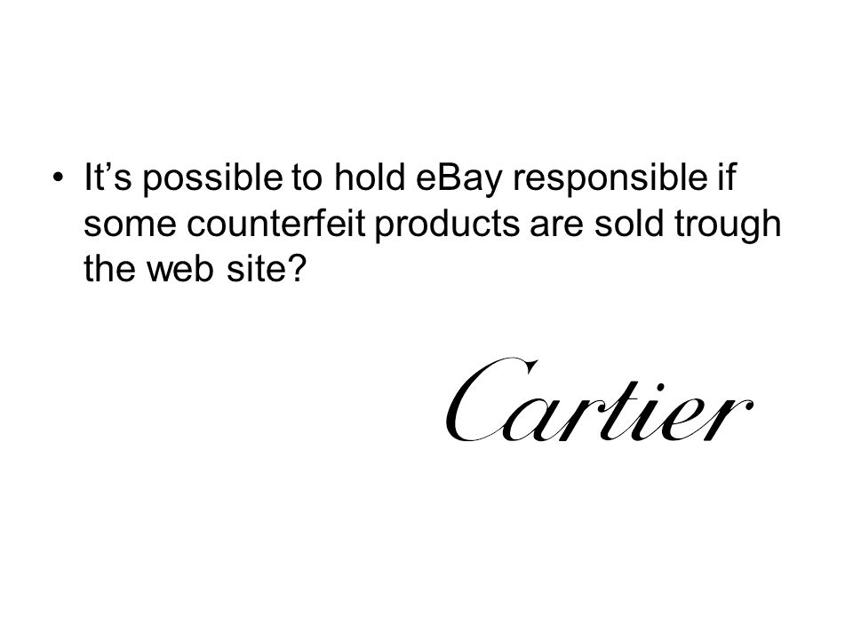 It's possible to hold eBay responsible if some counterfeit products are sold trough the web site
