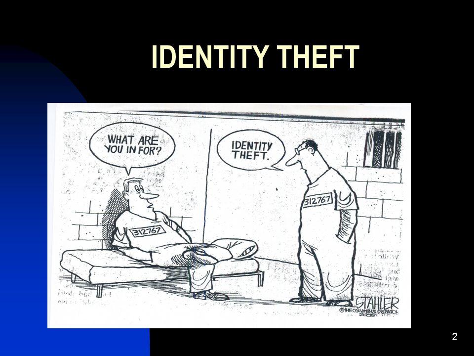 2 IDENTITY THEFT