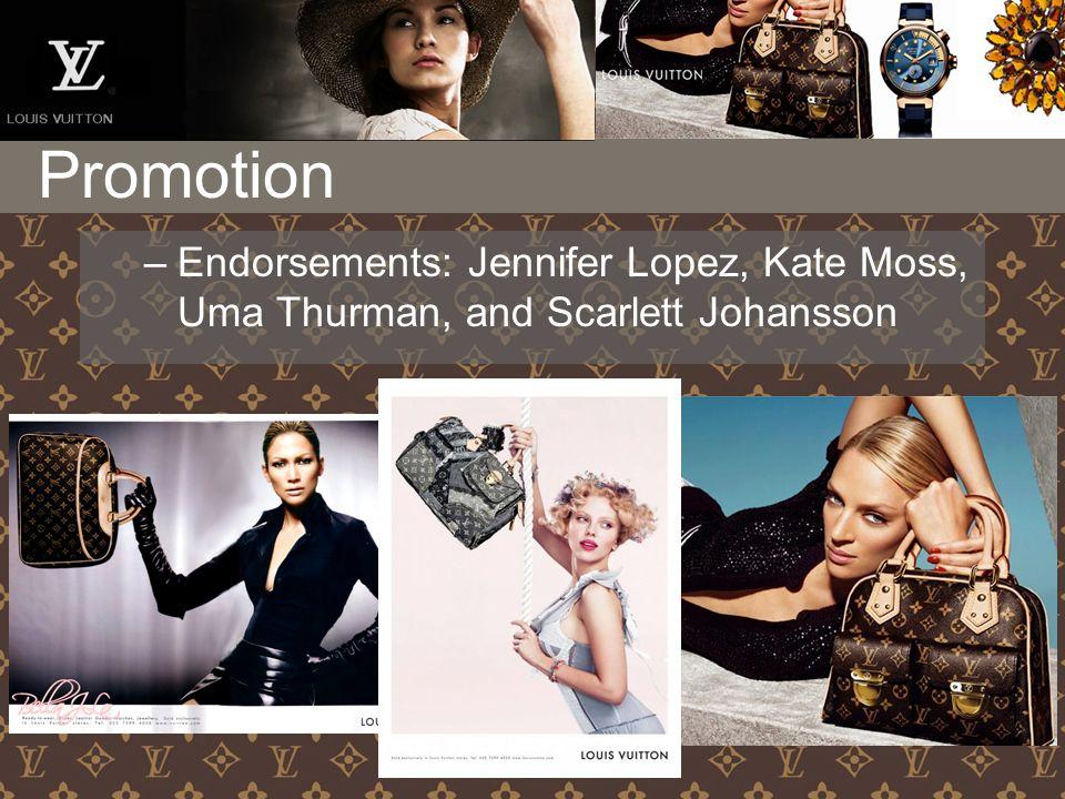 –Endorsements: Jennifer Lopez, Kate Moss, Uma Thurman, and Scarlett Johansson Promotion