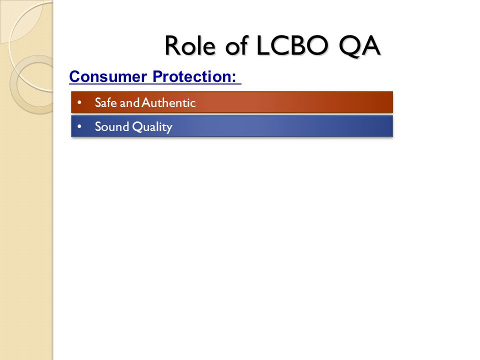 Role of LCBO QA Consumer Protection: Safe and Authentic Sound Quality