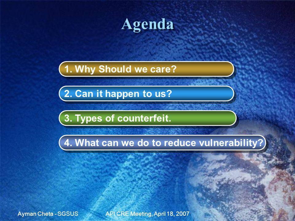 Ayman Cheta - SGSUSAPI CRE Meeting, April 18, 2007 Agenda 1.