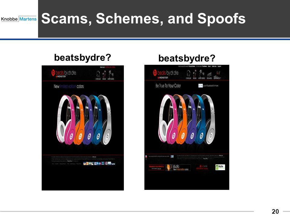090701_20 20 beatsbydre? Scams, Schemes, and Spoofs