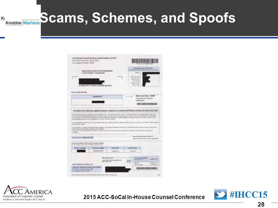090701_28 28 #IHCC15 2015 ACC-SoCal In-House Counsel Conference Insert Sponsor Logo here Scams, Schemes, and Spoofs